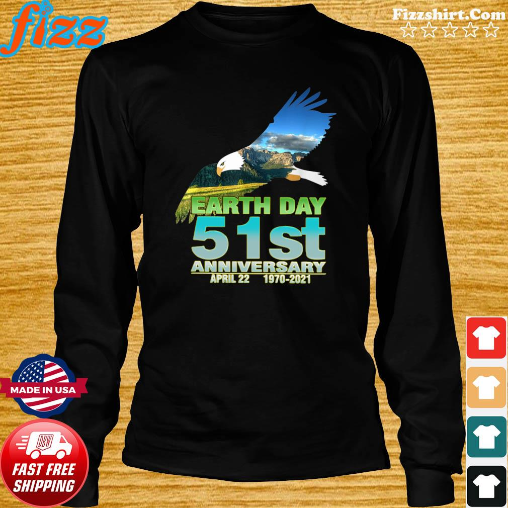 Eagle With Earth Day 51st Anniversary April 22 1970 2021 Shirt Hoodie Sweater Long Sleeve And Tank Top
