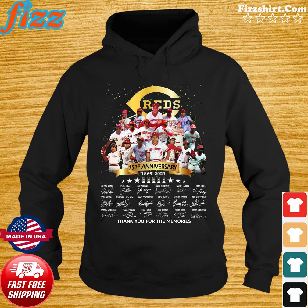 Cincinnati Reds 151st Anniversary 1869 2021 Thank You For The Memories Signatures Shirt Hoodie