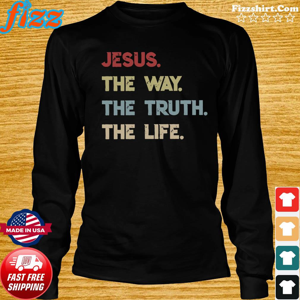 Jesus the way the truth the life 2020 s Long Sweater
