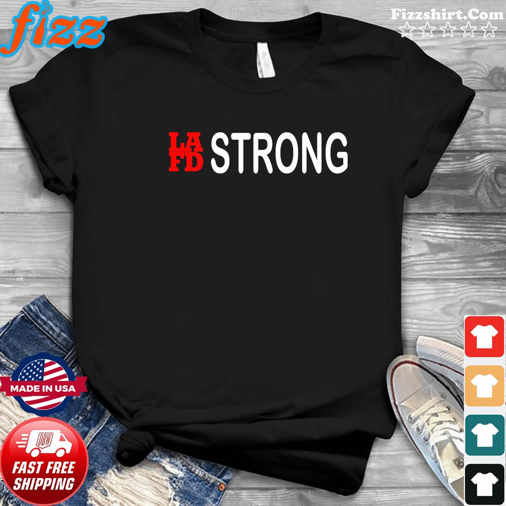 Lafb Strong Shirt