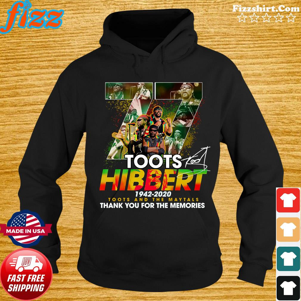 Official 77 Toots Hibbert 1942 2020 Toots And The Maytals Thank You For The Memories Signature Shirt Hoodie