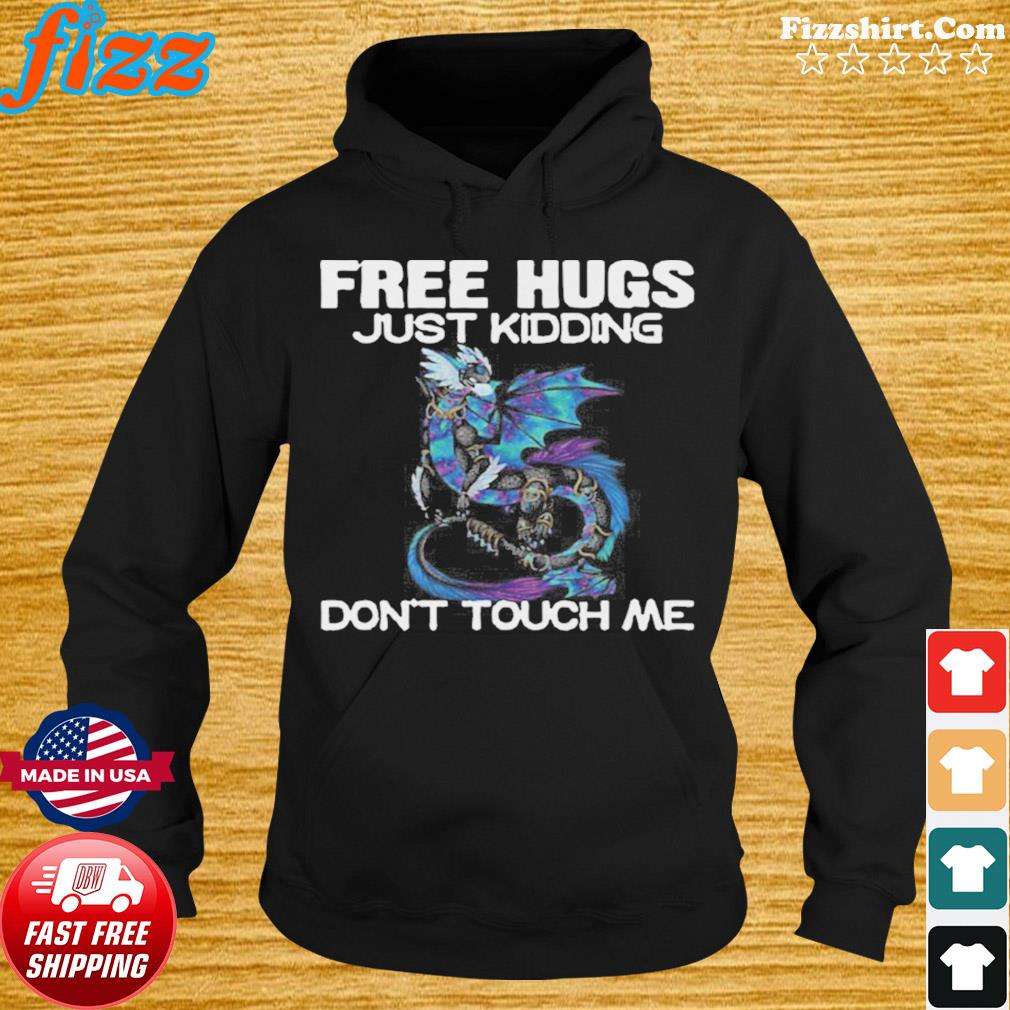 Toothless Face Mask Free Hugs Just Kidding Don't Touch Me s Hoodie