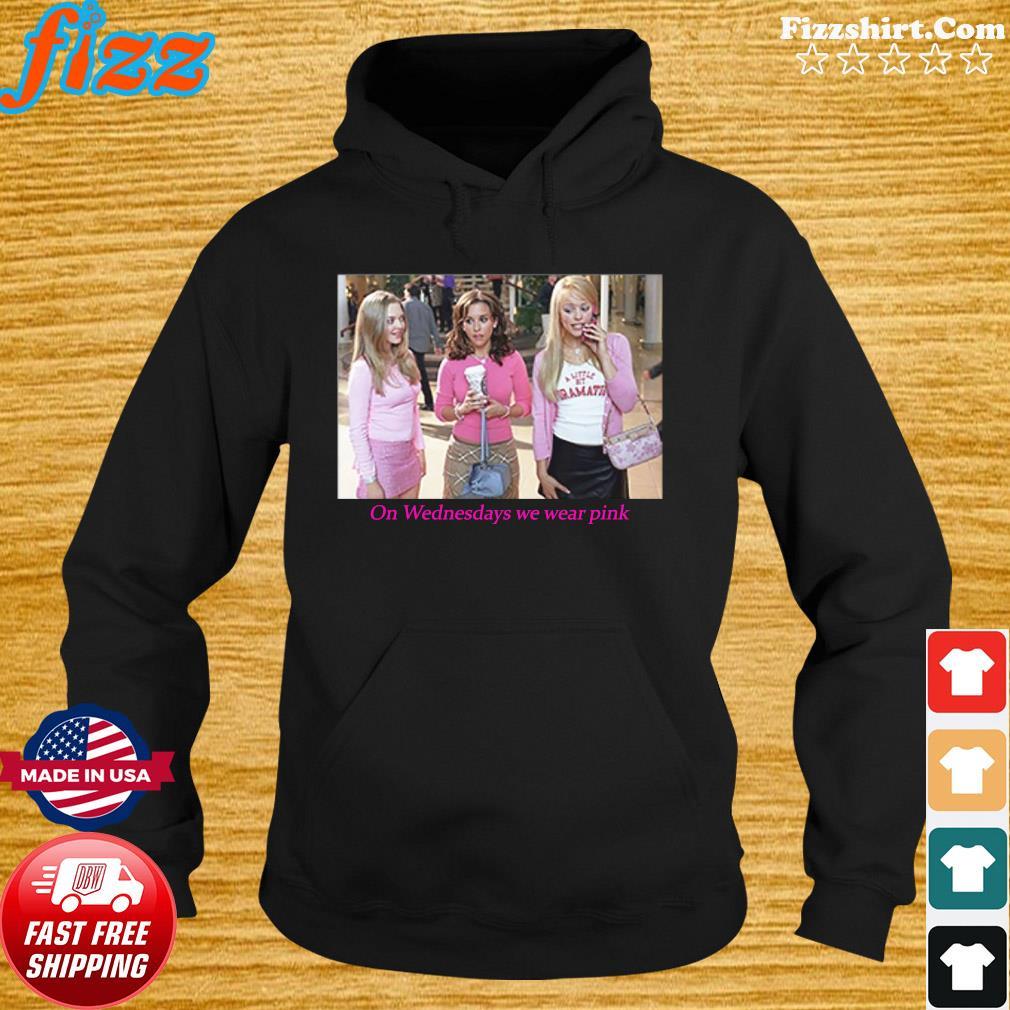 Mean Girls On Wednesdays We Wear Pink T-Shirt Hoodie