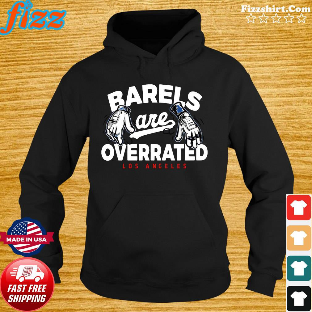 Official Barrels Are Overrated L.A T-Shirt Hoodie