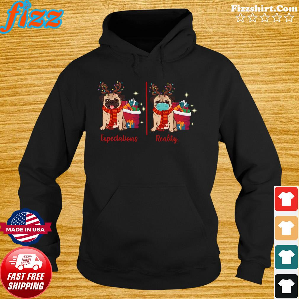 Pug Reindeer Face Mask Expectations Reality Merry Christmas Shirt Hoodie