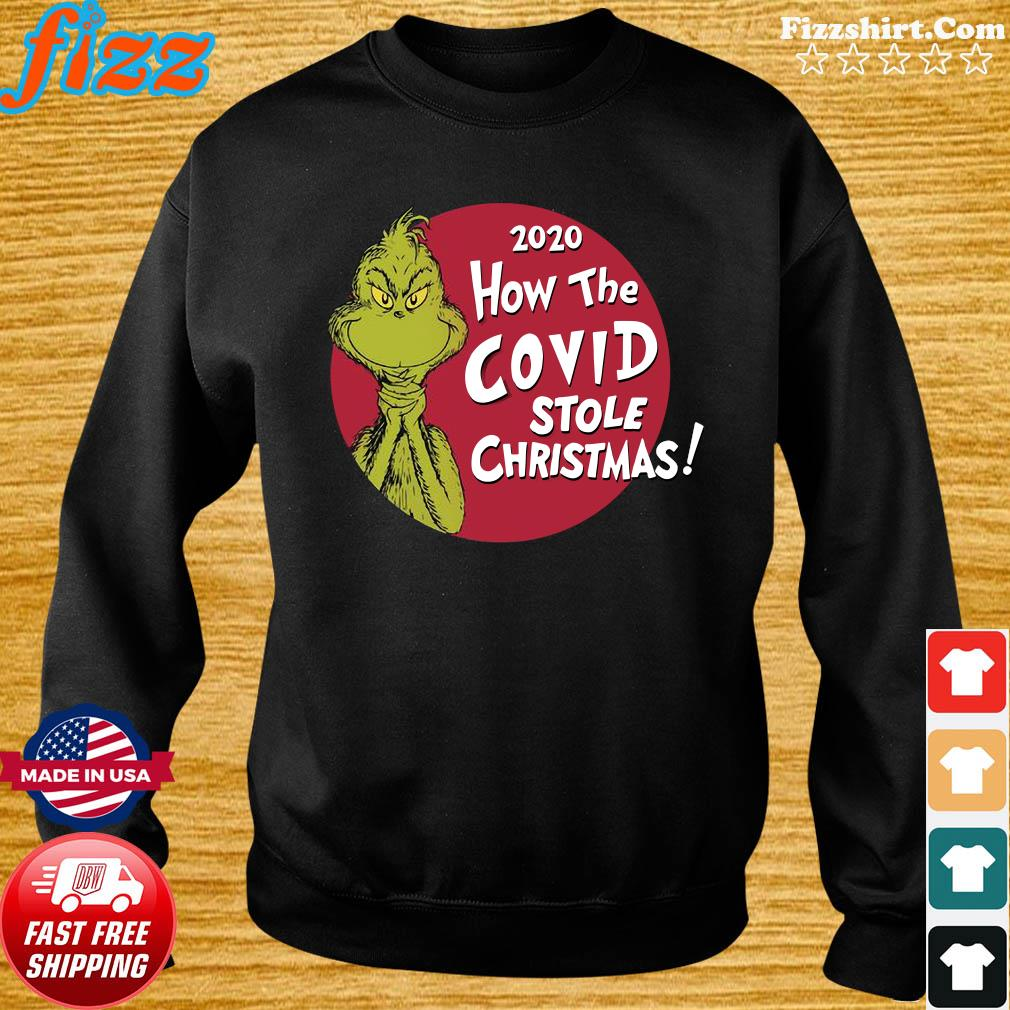 The Grinch 2020 How The Covid Stole Christmas Sweatshirt