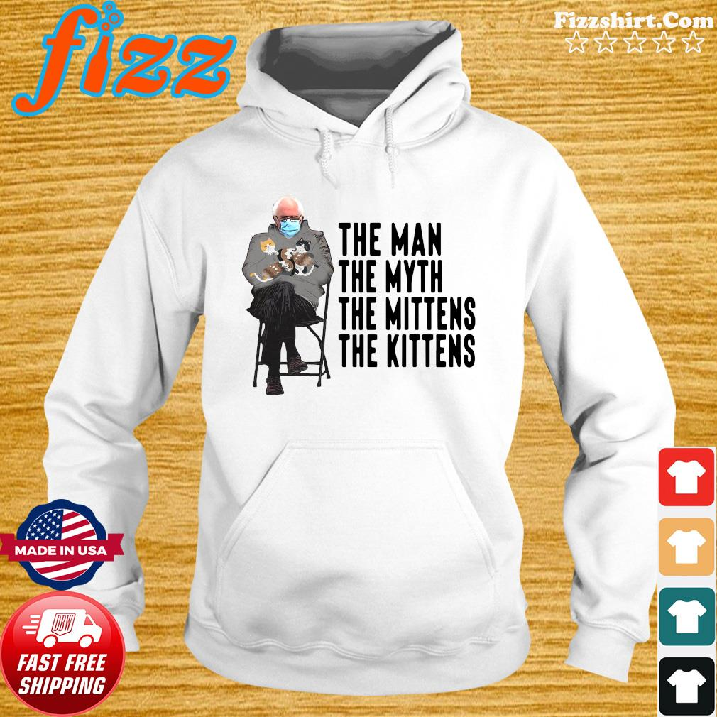 Bernie Sanders Hug Cats The Man The Myth The Mittens 2021 Inauguration Shirt Hoodie