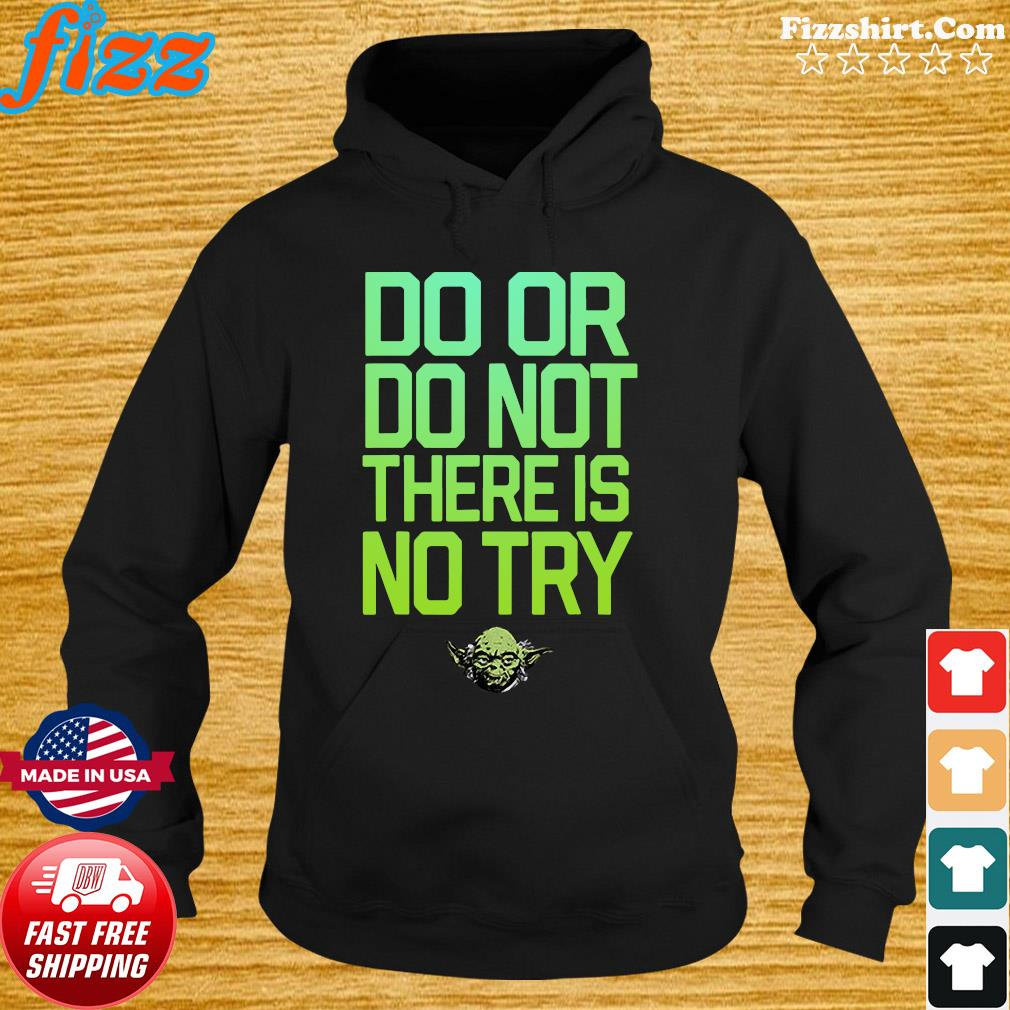 Do Or Do Not There Is No Try Maradolion Shirt Hoodie