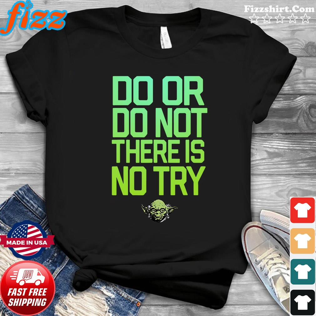 Do Or Do Not There Is No Try Maradolion Shirt