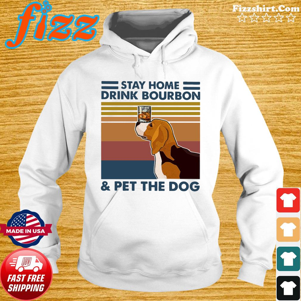 Golden Retriever Stay Home Drink Bourbon And Pet The Dog Vintage 2021 Shirt Hoodie