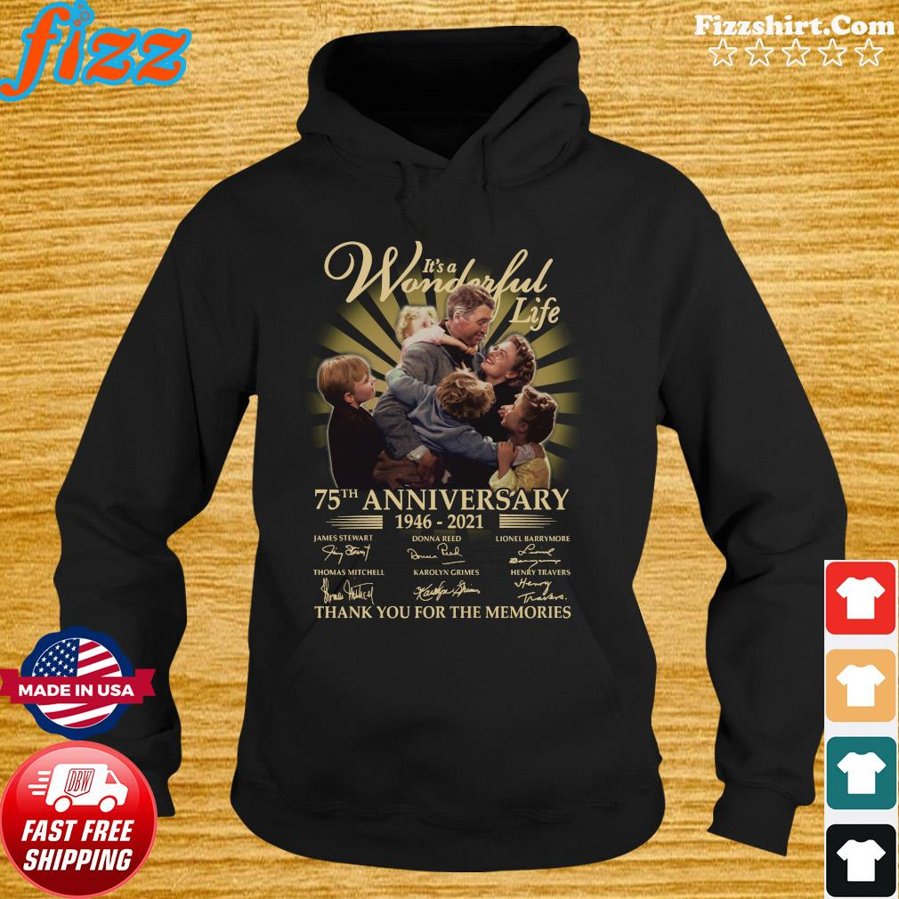 It's A Wonderful Life 75th Anniversary 1946 2021 Signatures Thank Shirt Hoodie