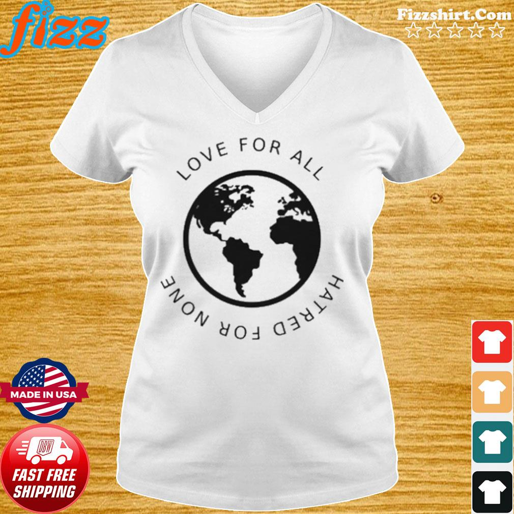 Love For All Hatred For None s Ladies tee