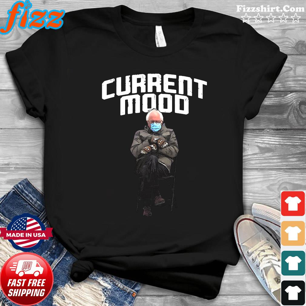 Official The Bernie Sanders Current Mood 2021 Inauguration Shirt