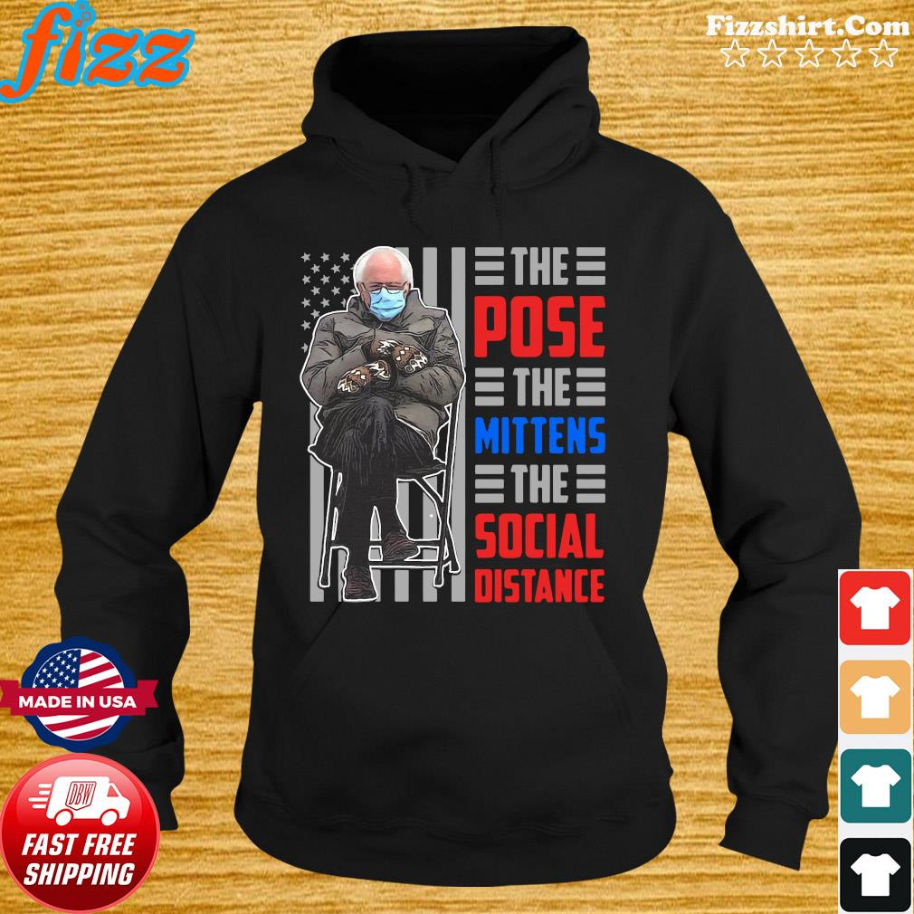 Official The Bernie Sanders The Pose The Mittens The Social Distance 2021 Flag Shirt Hoodie