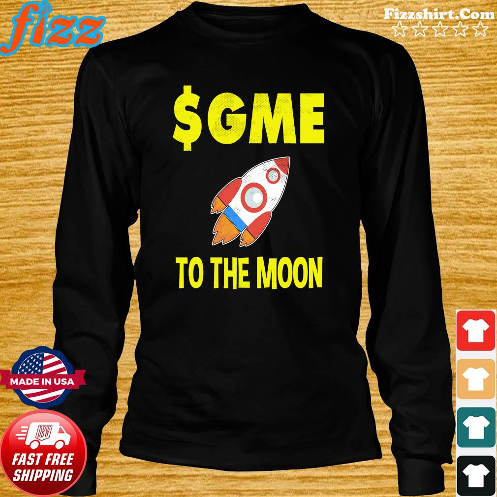 $GME To The Moon Ff GameStonk Shirt Long Sweater